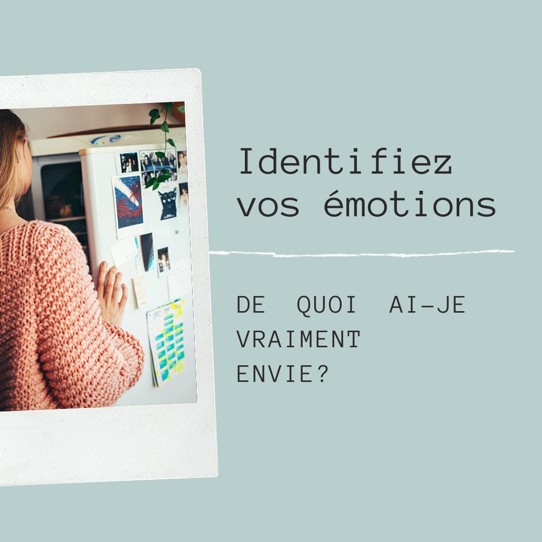 Identifiez vos émotions, de quoi ai je vraiment envie?